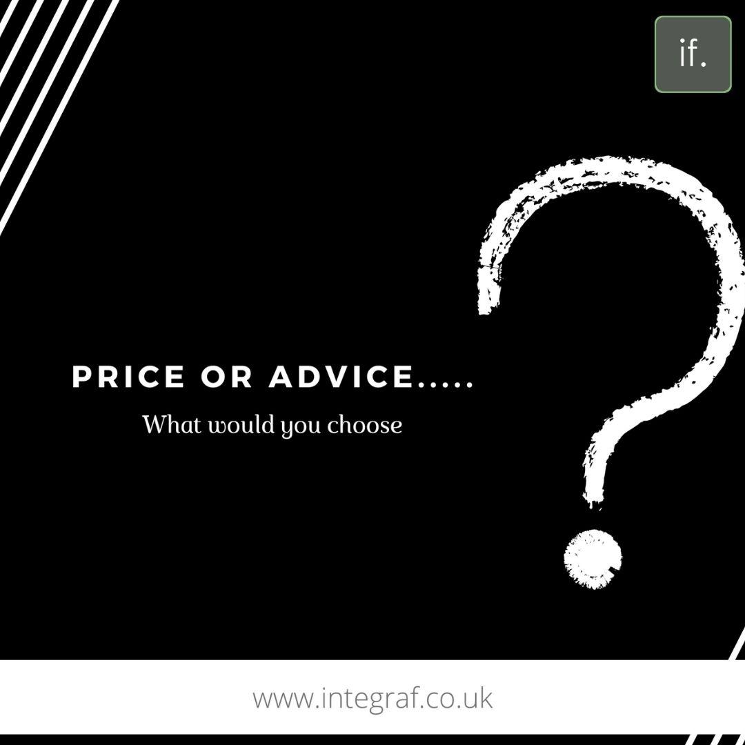 Advice or Price?